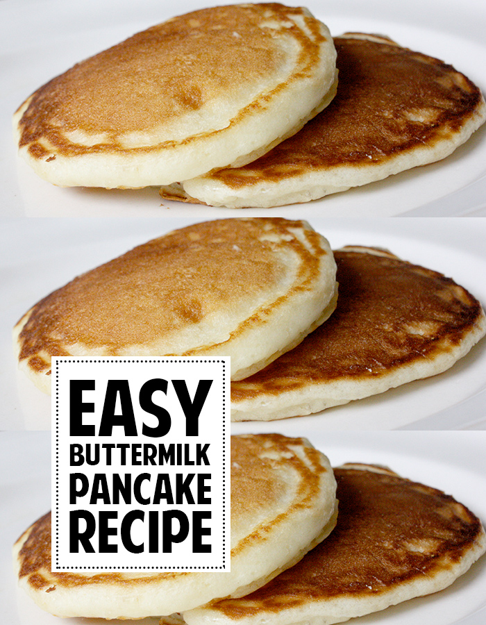 Super easy buttermilk pancakes