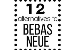 12 alternate fonts to bebas neue