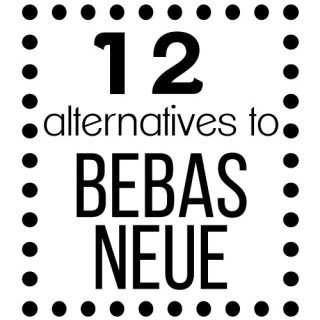 12 alternate fonts to bebas neue