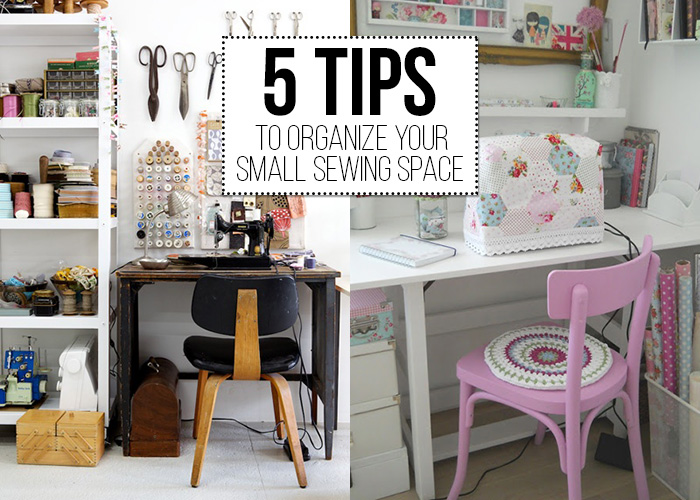 5 Tips To Organize Your Small Sewing Space Andreas Notebook