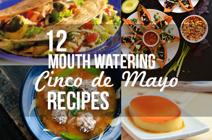 12 mouth watering Mexican recipes