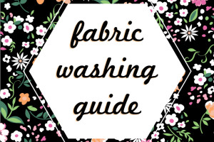 How to wash fabrics. A great guide!