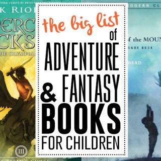 The big list of adventure books for kids