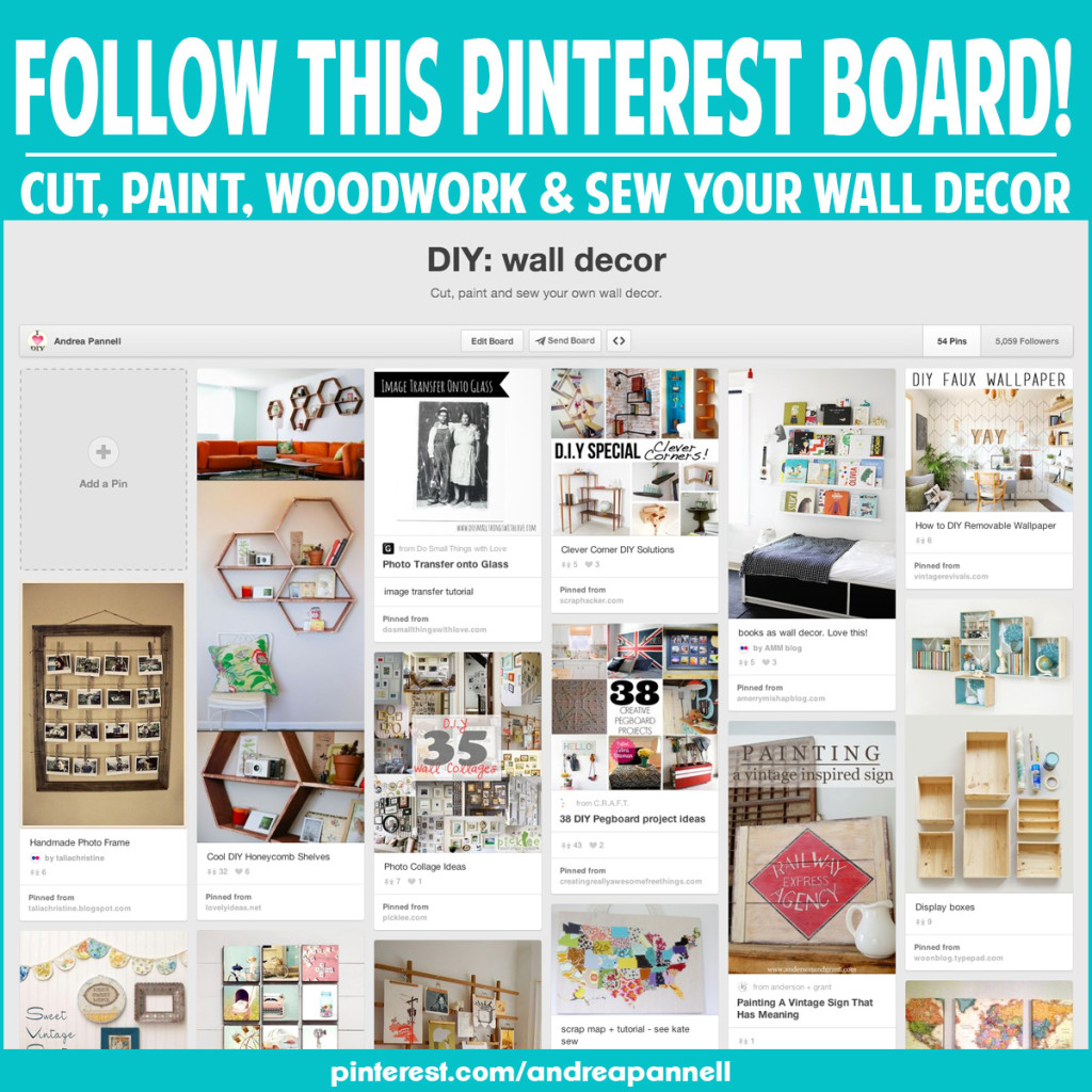 Get inspired to make your own wall decor! Follow this Pinterest board!
