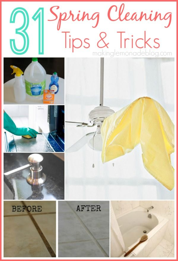 31 Spring cleaning tips and tricks!