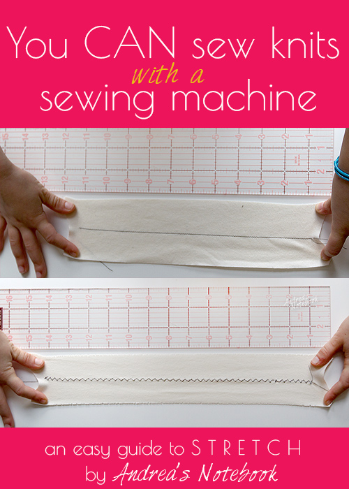 More Sewing Hacks Tips Andrea's Notebook Custom Sewing Machine For Knit Fabric