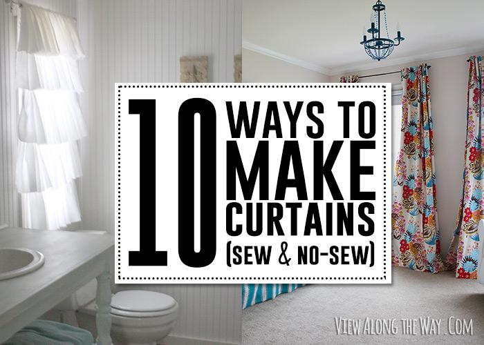 10 Ways To Make Curtains Sew No
