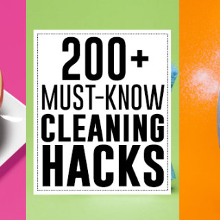 200+ must know cleaning hacks and tips