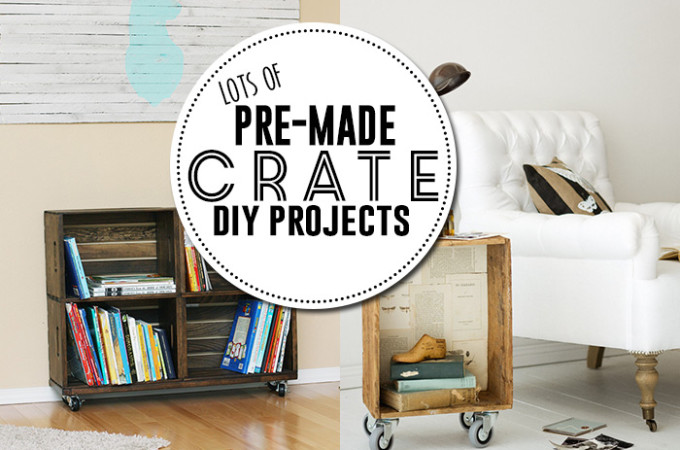 turn a pre-made crate into something awesome!