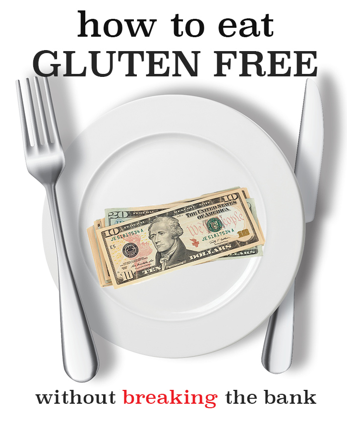 Gluten Free cooking on a budget! Great tips!
