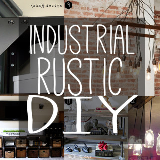 DIY rustic industrial chic