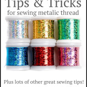 Learn how to sew with metallic thread!
