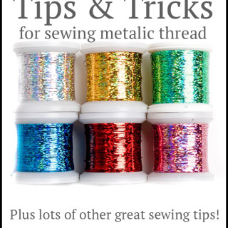 How to sew metallic thread