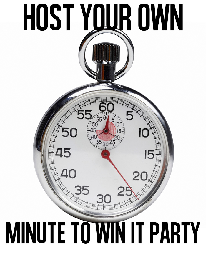 Host your own minute to win it party!