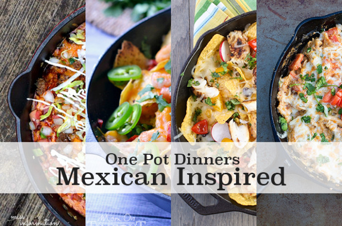 Mexican inspired one pot meals!