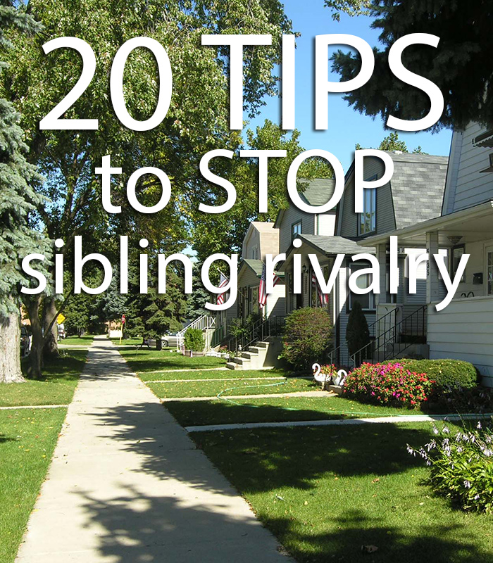 20 tips you MUST read to stop sibling rivalry