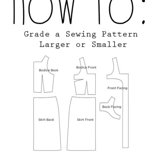 How to grade a pattern larger or smaller to fit you perfectly! 3 different techniques.