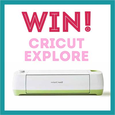 Click here to win a Cricut Explore!