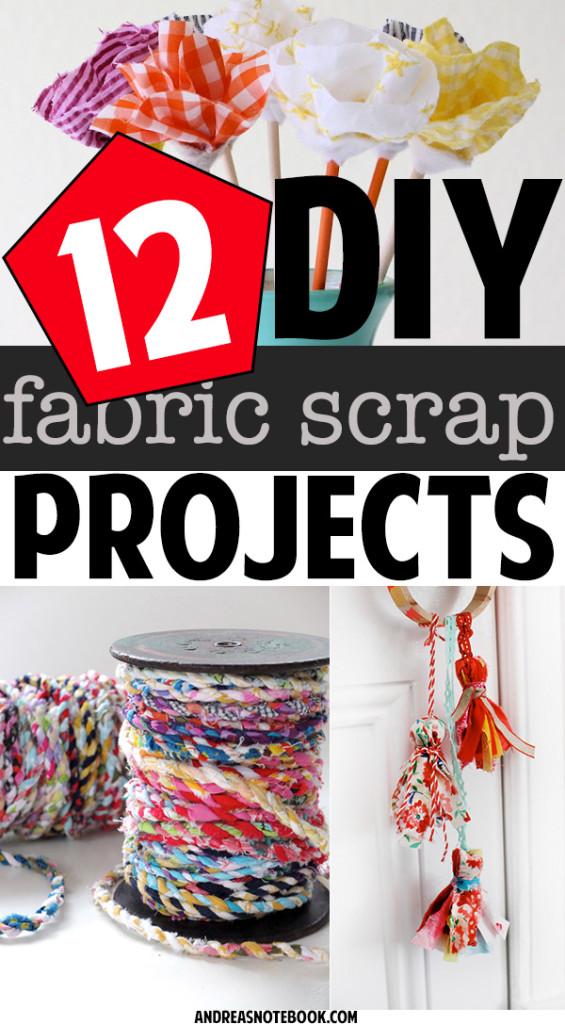 12 fabric scrap tutorials you'll love!