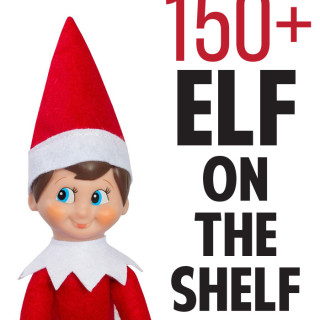 150+ Elf on the Shelf Ideas to Copy
