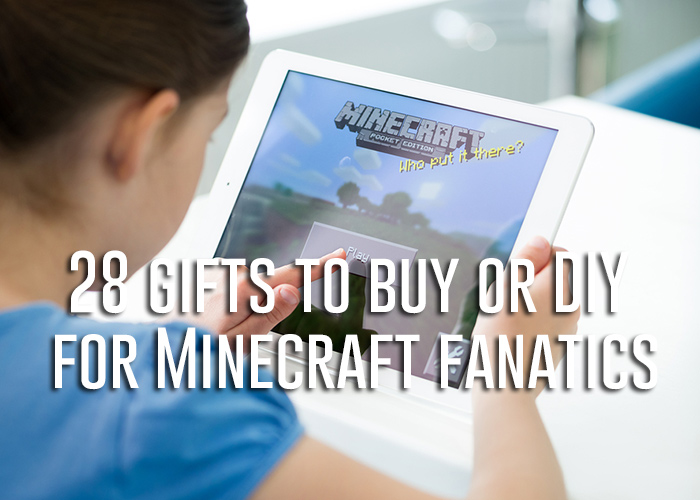 28 gifts to buy or diy for minecraft fanatics!