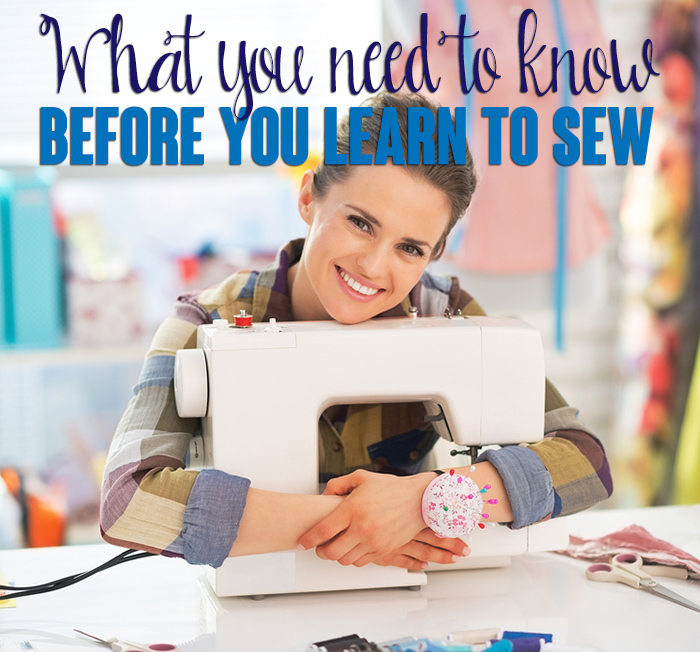 What You Need To Know Before You Learn To Sew Andrea's Notebook Enchanting How To Learn To Sew On A Sewing Machine