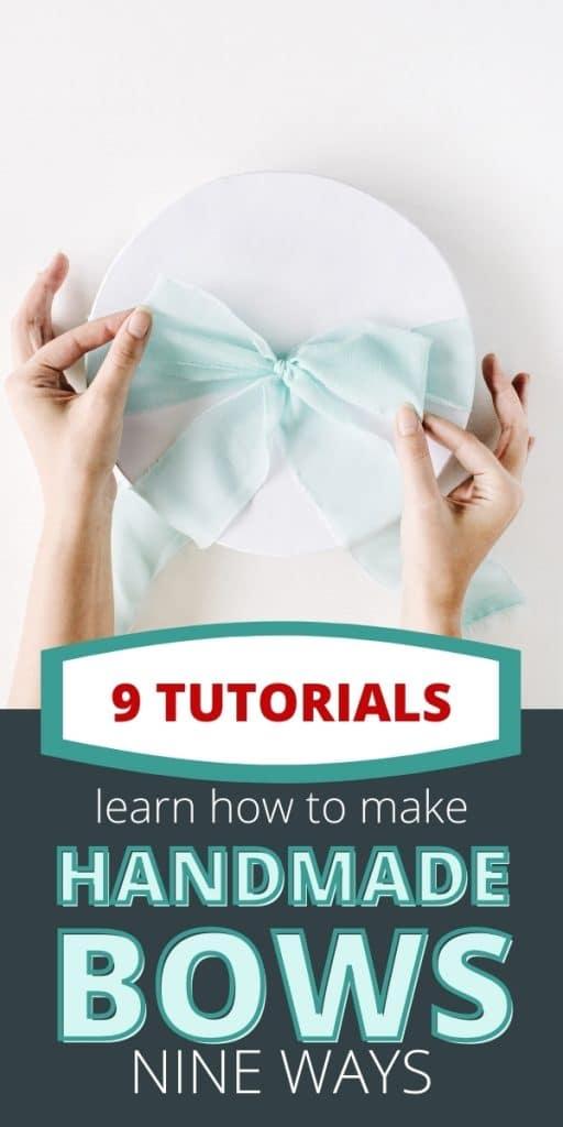 text says 9 ways to make bows - photos show bow on a gift bow on hair bow on a wreath and bow on a railing