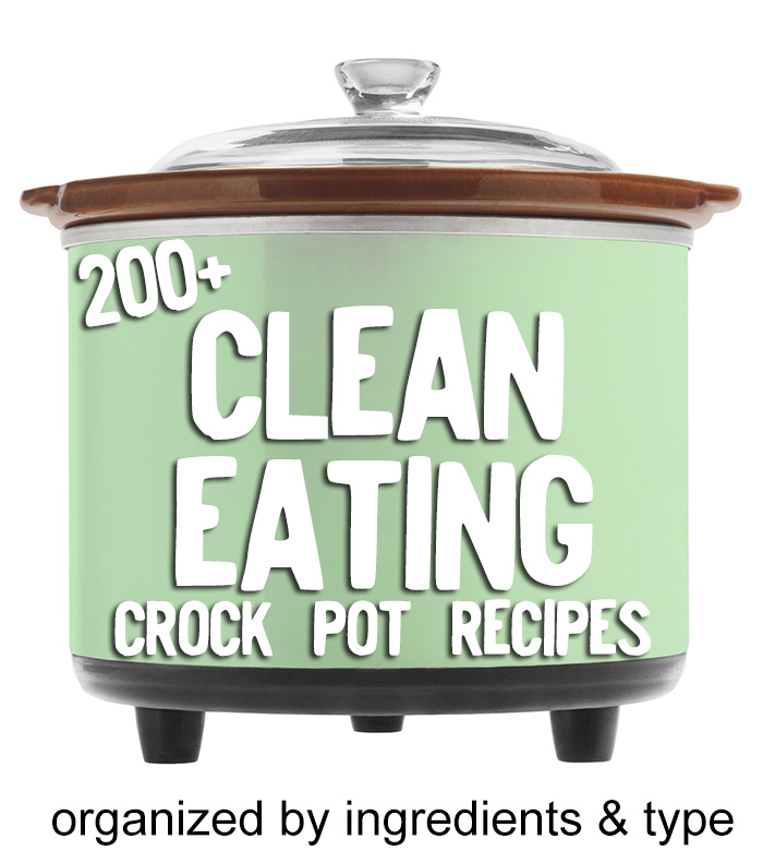 200+ Clean Eating crock pot recipes! Well organized.