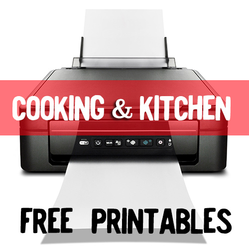 cooking and kitchen themed printables