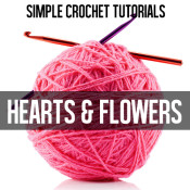 Simple hearts and flowers CROCHET tutorials