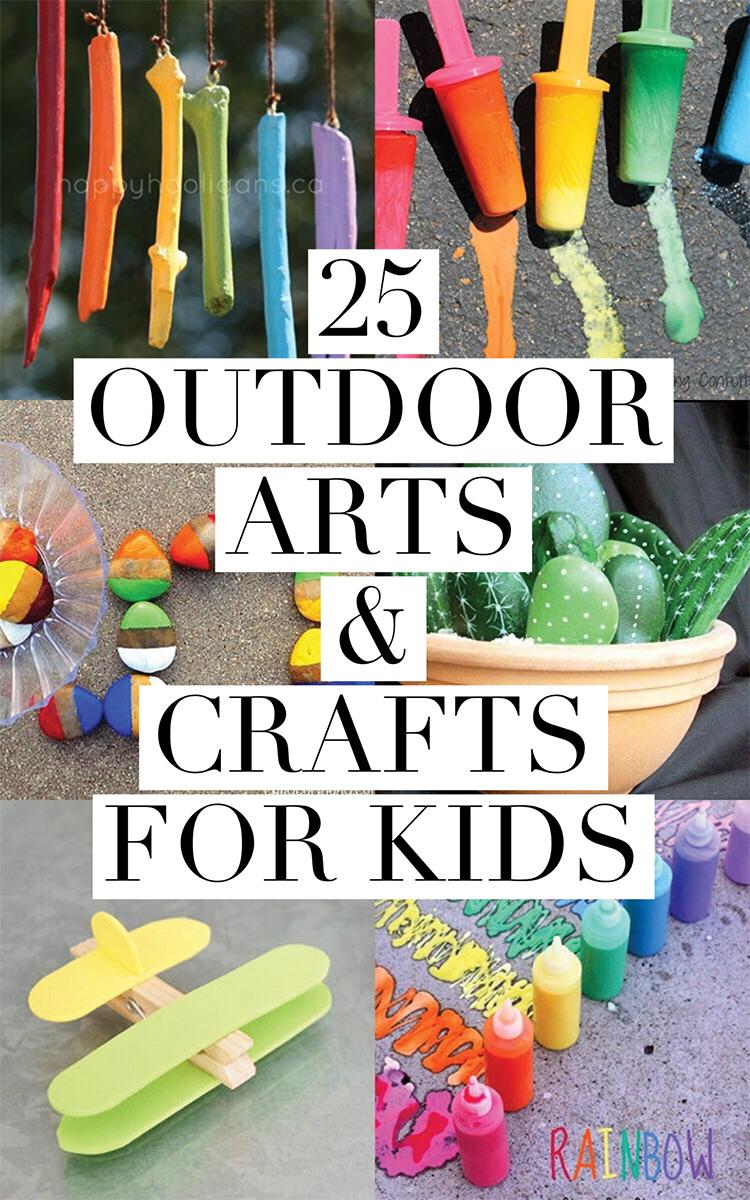 25 Outdoor Arts & Crafts