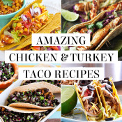 Turkey & chicken taco recipes