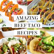 Amazing beef taco recipes