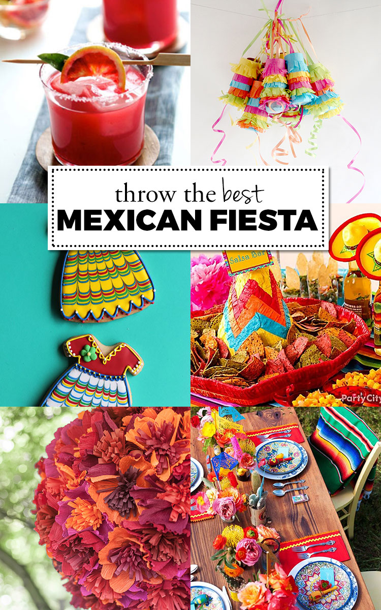 Throw the best Mexican fiesta!