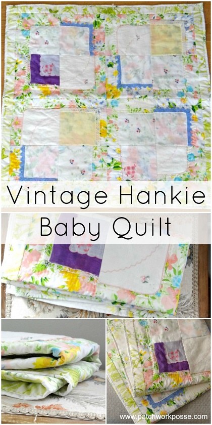 Sew a vintage hankie baby quilt!