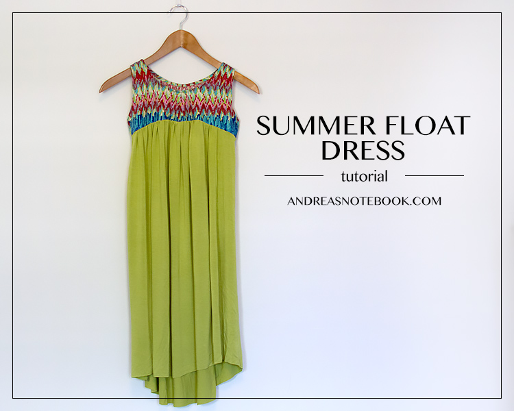 Summer Float Dress Tutorial