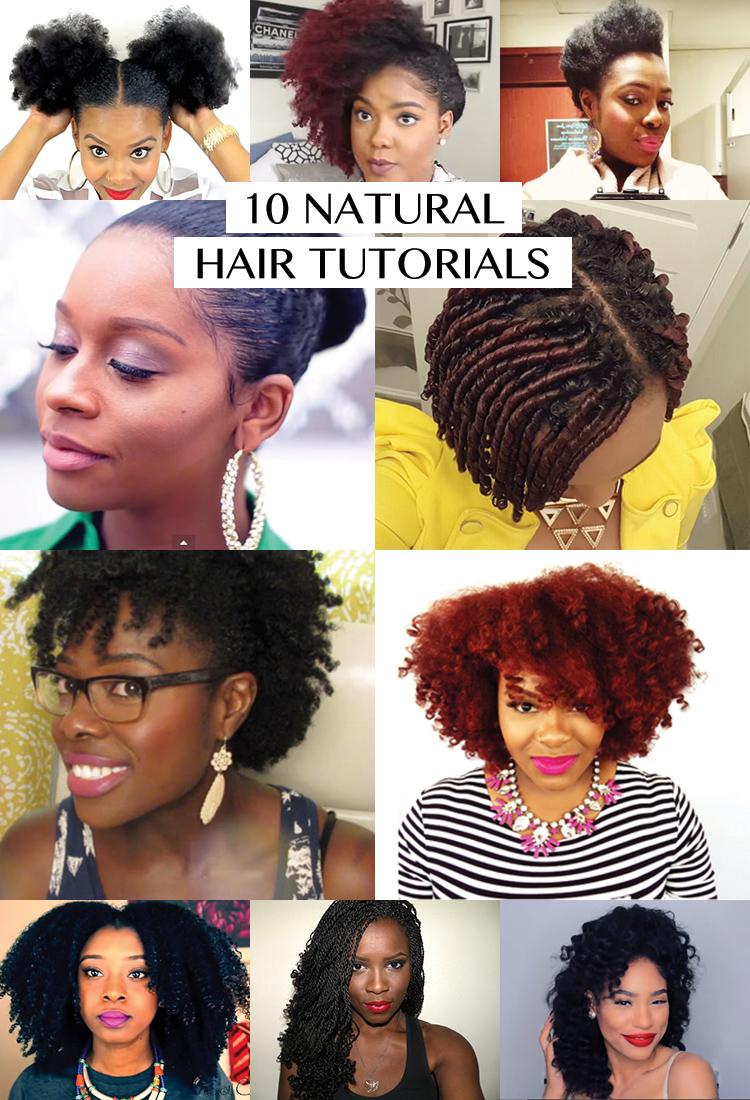 10 Natural Hair Tutorials