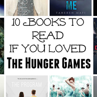 10 Books to Read if You Loved The Hunger Games