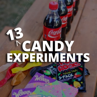 13 Candy Experiments for Kids