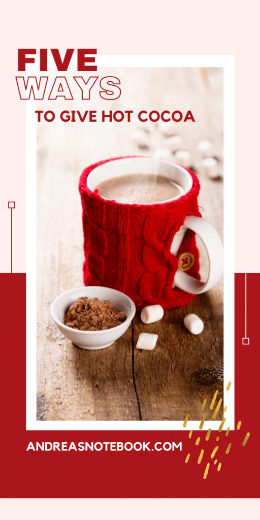 5 ways to give hot cocoa - image of a mug
