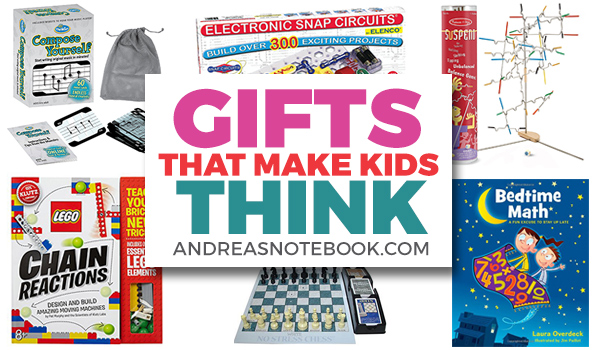 Gifts that Make Kids Think!