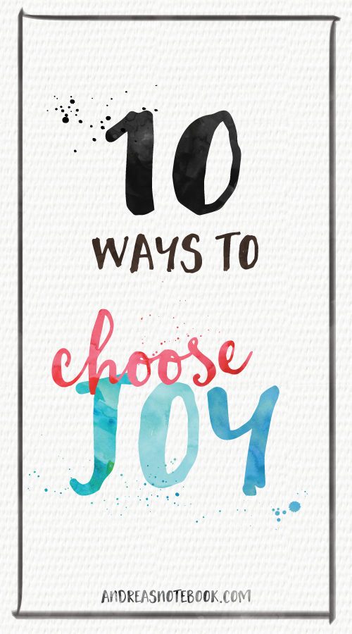 10 ways to choose joy