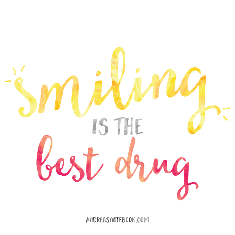 Smiling is the BEST Drug - AndreasNotebook.com
