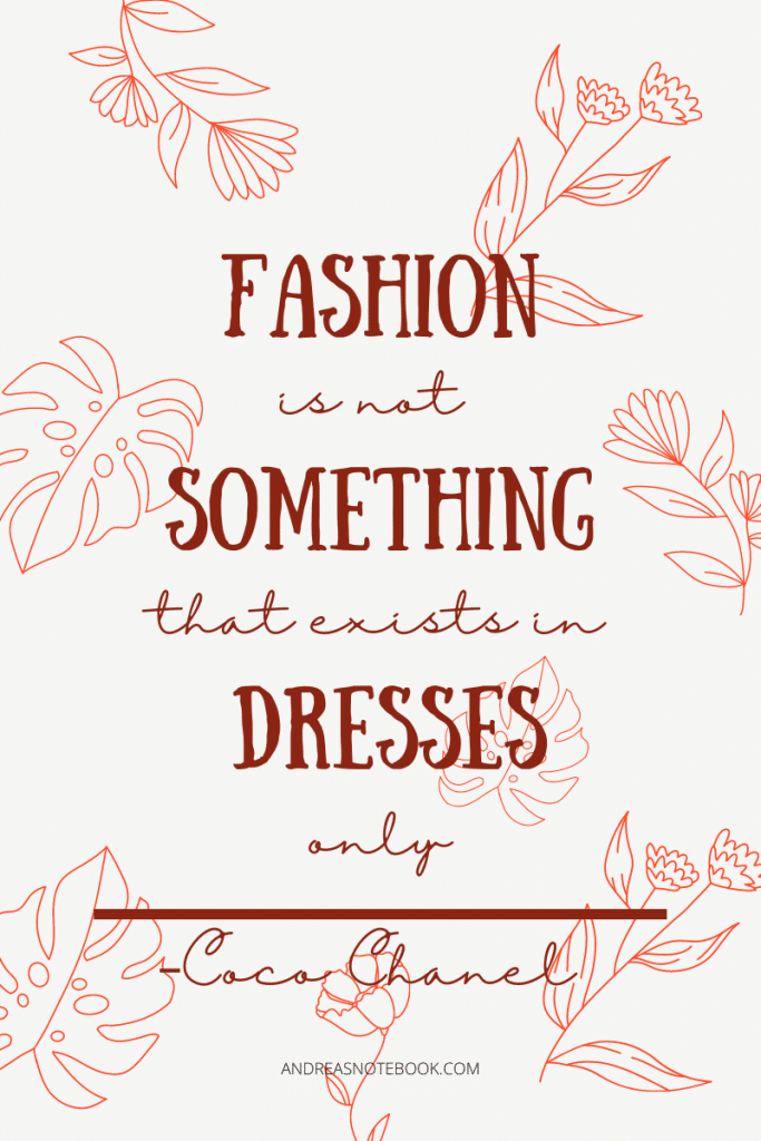 text on cream background with red outlined flowers. Quote says Fashion is not something that exists in dresses alone - Coco Chanel