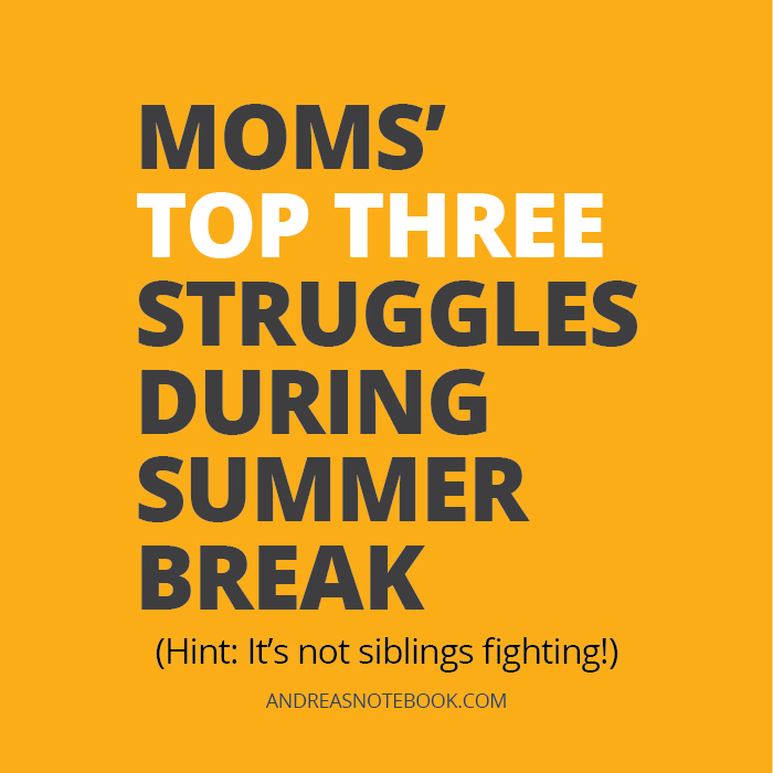 Moms' top 3 struggles with kids during the summer