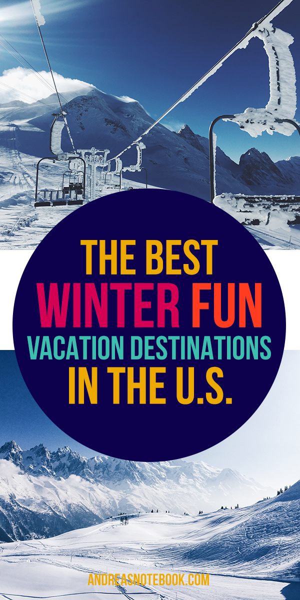 Top winter fun vacation destinations in the united states for Best family winter vacation spots