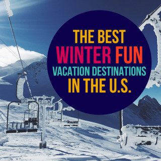 The best winter fun vacations in the U.S.