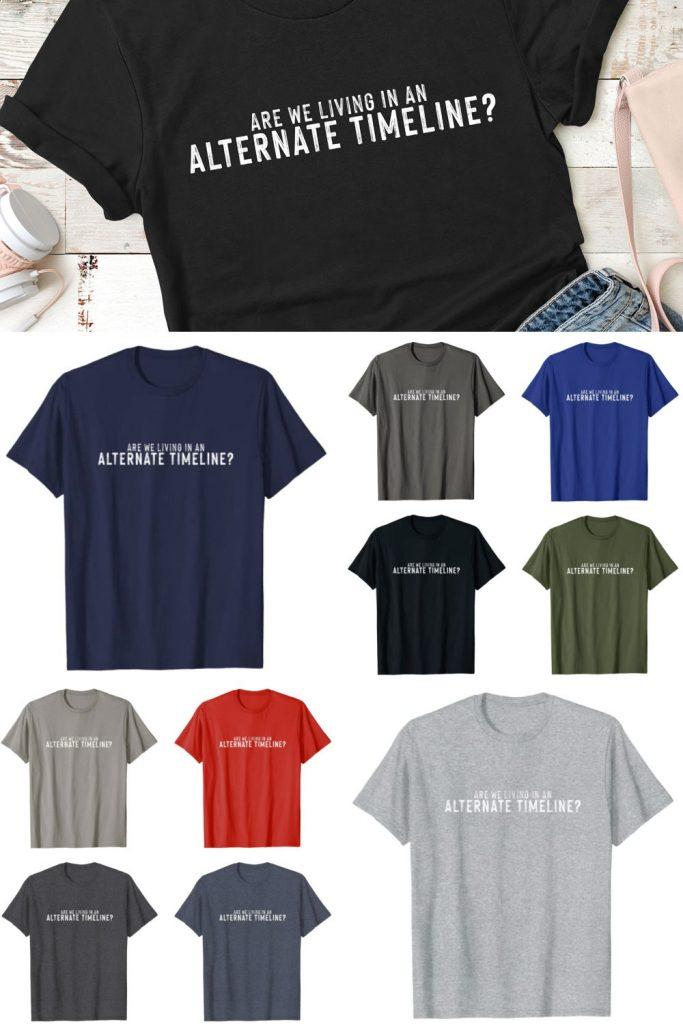 2020 alternate timeline funny t-shirt