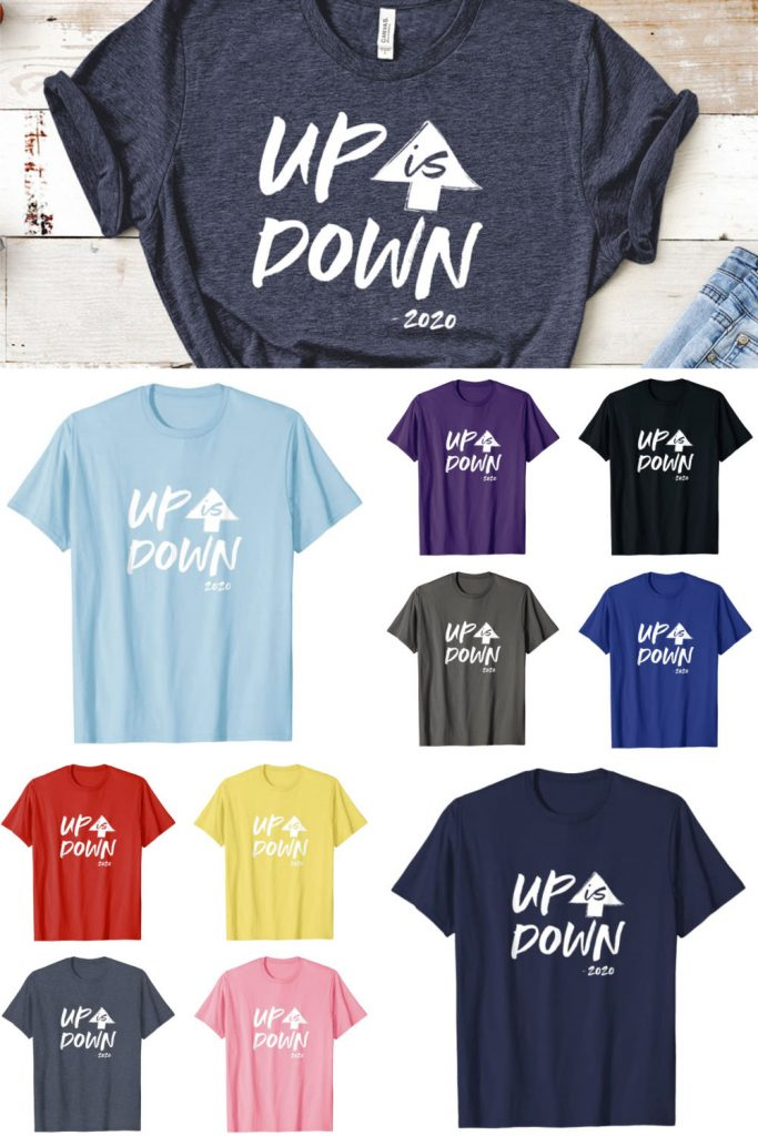 funny up is down 2020 t-shirt
