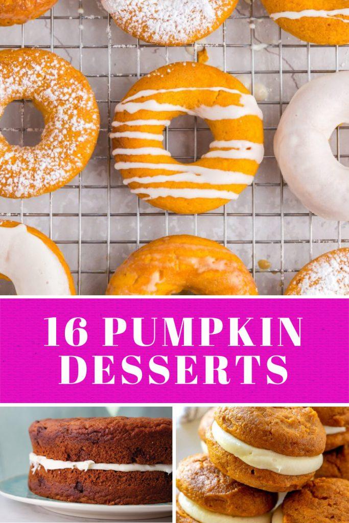 16 Pumpkin Dessert Recipes pumpkin donut cake cookies whoopie pie fuscia collage